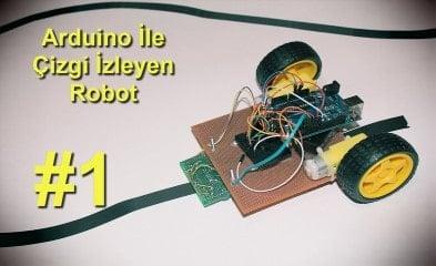 Arduino İle Çizgi İzleyen Robot v1.00 1. Bölüm