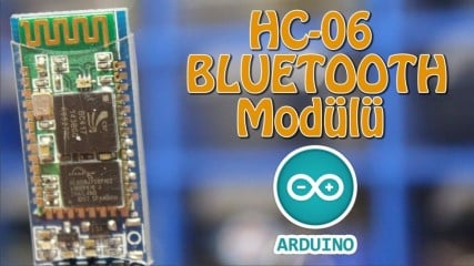 HC-06-Bluetooth-Modulu-Arduino-ile-Nasil-Kullanilir