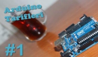 Arduino Tarifleri #1 - Arduino Nedir Nasıl Kurulur