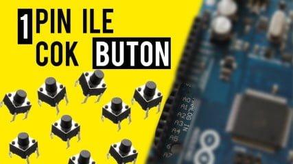 Arduino-ile-1-Pinden-Cok-Sayida-Buton-Okuma