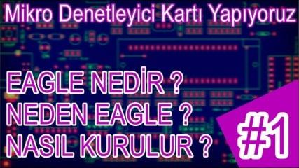 Eagle-Nedir-Neden-Eagle-Kendi-Mikrodenetleyici-Kartimizi-Uretiyoruz-1