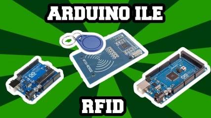 RFID-Modulu-Arduino-ile-Nasil-Kullanilir